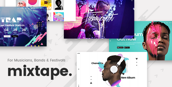 Mixtape - A Fresh Music Theme for Artists, Bands, and Festivals