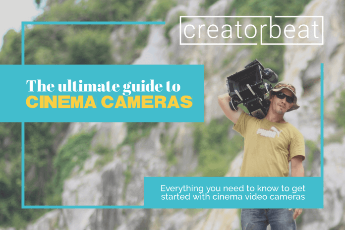 The ultimate cinema video camera buying guide