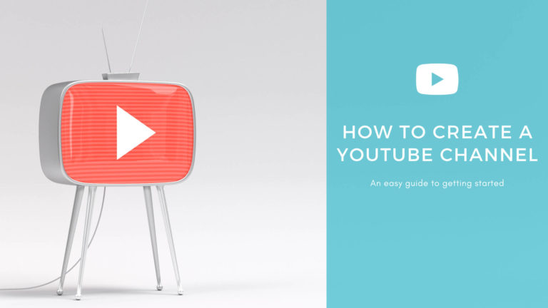 How to create a YouTube channel [2020]